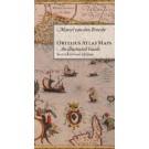 Ortelius Atlas Maps: An Illustrated Guide